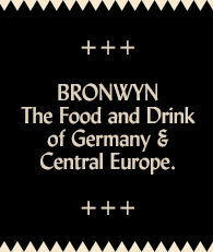 BRONWYN. Food and Drink of Germany and Central Europe