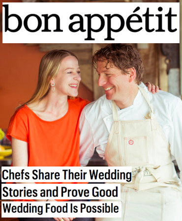 Bon Appetit - Chefs Share Their Wedding Stories and Prove Good Wedding Food Is Possible